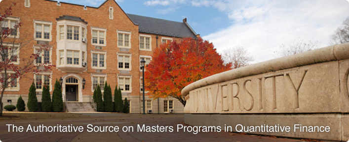 The Authoritative Source on Masters Programs in Quantitative Finance